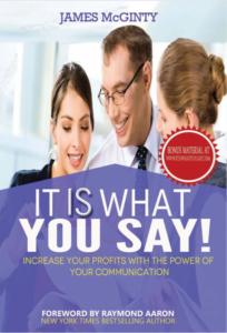 Front cover of my book - It IS what you say.